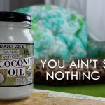 27 Ways To Use Coconut Oil