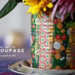 Decoupage: No Fail Tips and Tricks