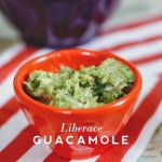 Liberace Guacamole