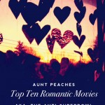 Top 10 Romantic Movies (AKA The Anti-Superbowl)