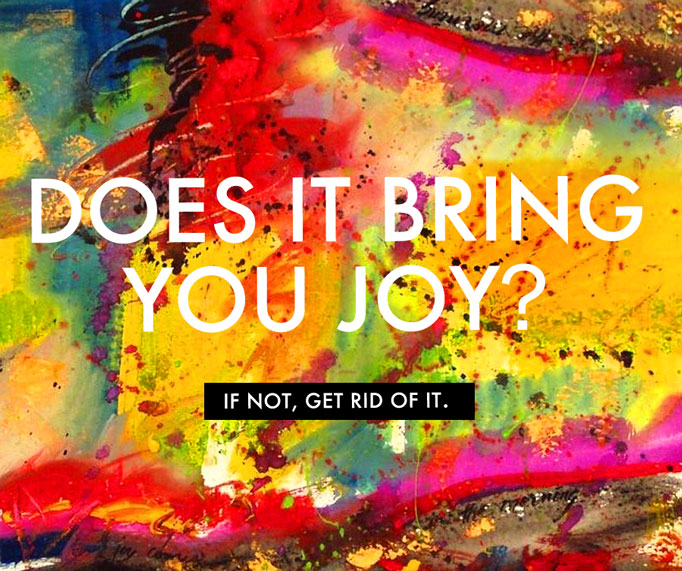 does-it-bring-you-joy,-mary-kondo