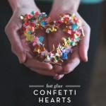 hot-glue-confetti-hearts-craft-aunt-peaches